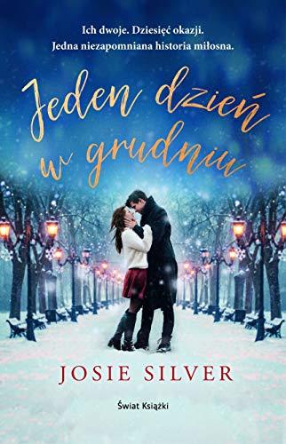 Book cover from Jeden dzien w grudniu by Josie Silver