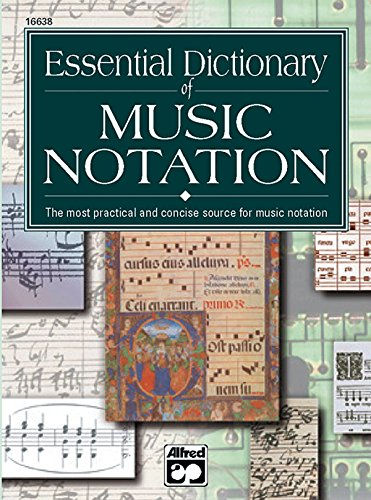 Essential Dictionary of Music Notation: Pocket Size Book (Essential Dictionary Series) Essential Collection Music Book
