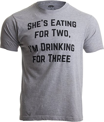 Drinking for Three | Funny New Dad Father Pregnancy Announcement Joke T-Shirt-(Adult,2XL) Sport Grey ()