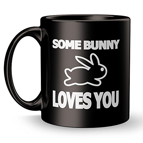 Bunny Coffee Mug - Love - Best Super Funny Cute and Inspirational Easter Rabbit Decoration Gifts Owners - 11 oz ounce Ceramic Tea Cup - Ultimate Best Joke Fun Sarcasm (Halloween Candy Bowl Message)