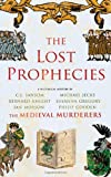 The Lost Prophecies, Medieval Murderers Staff, 1847391214
