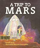 A Trip to Mars, Ruth Young, 0531058921