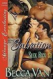 Salvation [Slick Rock 15] (Siren Publishing Menage Everlasting)
