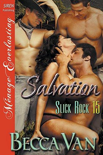 Salvation [Slick Rock 15] (Siren Publishing Menage Everlasting) by Siren Publishing, Inc.