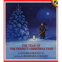 The Year of the Perfect Christmas Tree: An Appalachian Story (Picture Puffin Books)
