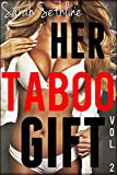 Her TABOO Gift: Vol. 2 (Bundle of **5** Forbidden First Times)