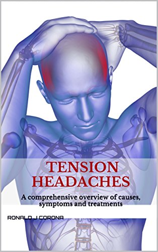 Amazon com: Tension Headaches: A comprehensive overview of
