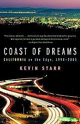Coast of Dreams: California on the Edge, 1990-2003