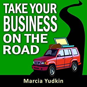 Take Your Business on the Road Audiobook
