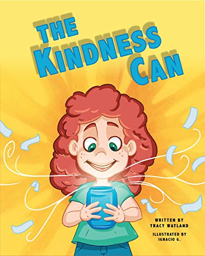 The Kindness Can (Random Acts Of Kindness Ideas For Kids)