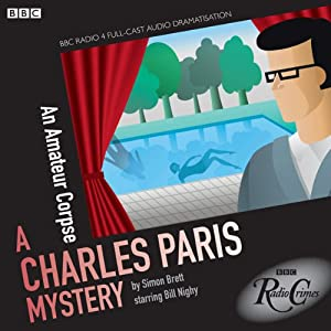 Charles Paris: An Amateur Corpse (Dramatised) Hörbuch