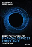 Essential Strategies for Financial Services Compliance, 2nd Edition