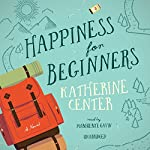 Happiness for Beginners | Katherine Center