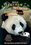 Pandas and Other Endangered Species: A Nonfiction Companion to Magic Tree House Merlin Mission #20: A Perfect Time for Pandas (Magic Tree House (R) Fact Tracker)