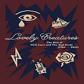 Lovely Creatures - The Best of Nick Cave and The Bad Seeds 1984-2014  Ltd Edition  Book