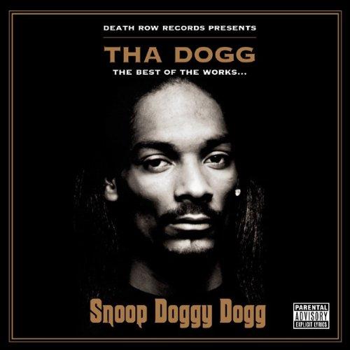 Snoop Doggy Dogg - Tha Dogg The Best Of The Work - Zortam Music