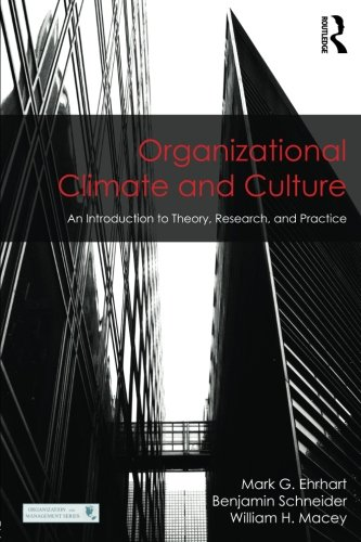 Organizational Climate and Culture: An Introduction to Theory, Research, and Practice (Organization and Management Series)