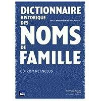 DICTIONNAIRE HISTORIQUE DES NOMS DE FAMILLE + CD ROM GRATUIT