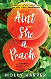 Ain't She a Peach (Southern Eclectic) by  Molly Harper in stock, buy online here