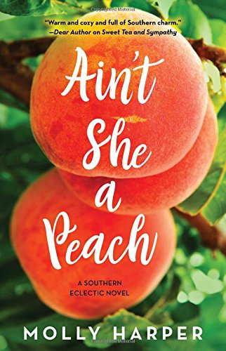 Ain't She a Peach (Southern Eclectic)