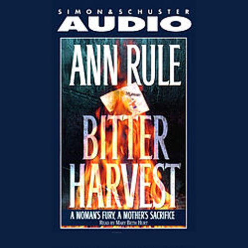 Bitter Harvest: A Woman's Fury, a Mother's Sacrifice Audiobook [Free Download by Trial] thumbnail