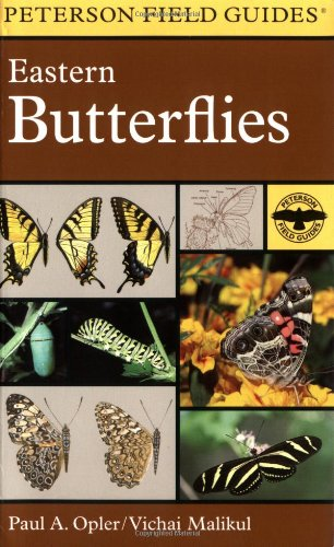 A Field Guide to Eastern Butterflies (Peterson Field Guides(R)) - Book #4 of the Peterson Field Guides