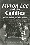 Myron Lee and the Caddies, Chuck Cecil, 1893490106