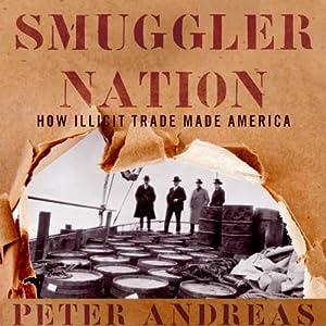 Smuggler Nation Audiobook