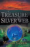The Treasure of the Silver Web, Marian Green, 1870450779