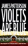 Violets Are Blue, James Patterson, 0613709233