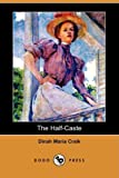 img - for The Half-Caste (Dodo Press) book / textbook / text book