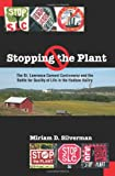 Stopping the Plant, Miriam D. Silverman, 079146962X