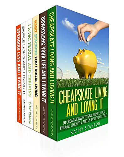 200 Creative Ways To Stop Spending And Start Saving Box Set (6 in 1): Learn Simple Tips To Live Frugal And Lower Your Bills Right Now (Simple Living Tips, Less Is More, Cutting Back Your Expenses)