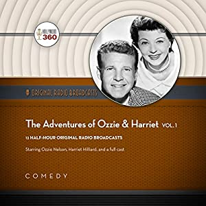 The Adventures of Ozzie & Harriet, Vol. 1 Radio/TV Program