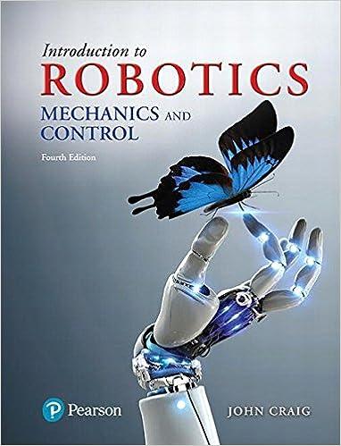 Introduction To Robotics Mechanics And Control 4th Edition John