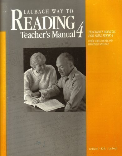 Laubach Way to Reading Teachers Manual for Skill Book 4: Other Vowel Sounds and Consonant Spellings