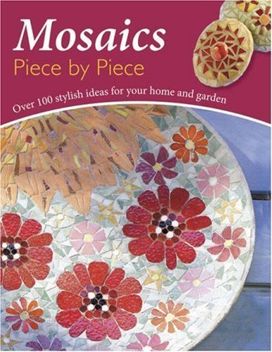 Mosaics Piece by Piece by Rodi, Bruno, Ciambelli, Lea, Massey, Catherine (October 5, 2007) Paperback