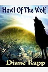 Howl of the Wolf (Heirs to the Throne Book 1) Kindle Edition