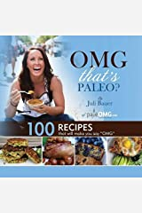 OMG. That's Paleo? by Bauer, Juli (February 21, 2013) Paperback Paperback