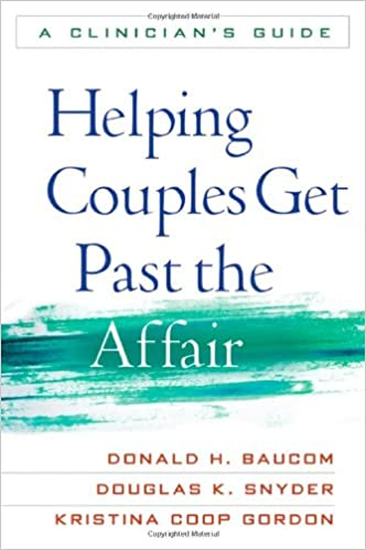 Book Helping Couples Get Past the Affair: A Clinician's Guide