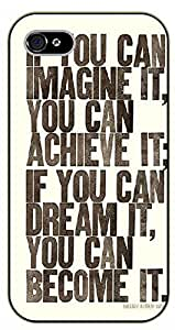 iPhone 4 / 4s If you can imagine it, you can achieve it; if you can dream it, you can become it - black plastic case / Life Quotes