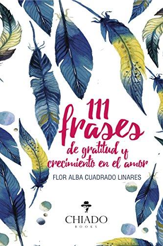 Amazon.com: 111 frases de gratitud y crecimiento en el amor ...