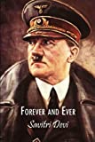 Forever and Ever, Savitri Devi and R. G. Fowler, 1935965107