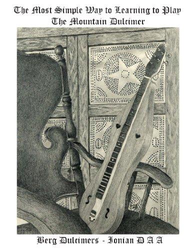 Simple Way to Play the Mountain Dulcimer DAA Ionian Tuning - Appalachian Dulcimer Tuning