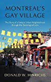 Montreal's Gay Village, Donald W. Hinrichs, 1462068391