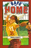 Safe at Home, Paula Bott, 1933423994