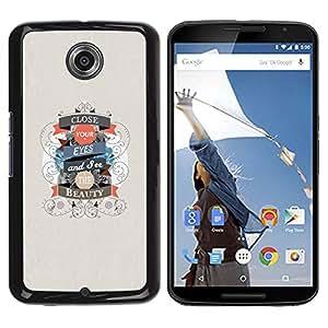Caucho caso de Shell duro de la cubierta de accesorios de protección BY RAYDREAMMM - Motorola NEXUS 6 / X / Moto X Pro - Close Eyes Beauty Life Quote Positive Motivational