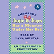 Junie B. Jones Has a Monster Under Her Bed: Junie B. Jones #8