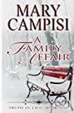 img - for A Family Affair (Truth in Lies) (Volume 1) book / textbook / text book