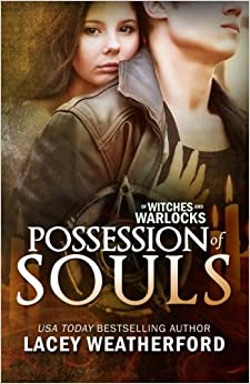 Possession of Souls: Of Witches and Warlocks: Volume 5